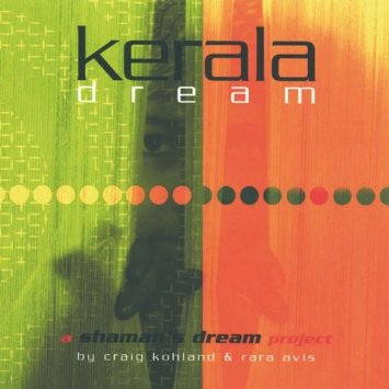 Kerala Dream A Shaman's Dream Project Craig Kohland