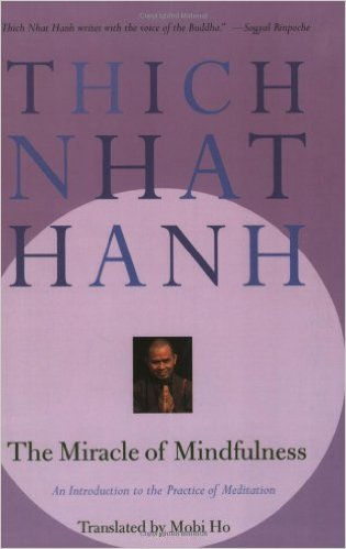 the miracle of mindfulness Thich Nhat Hanh