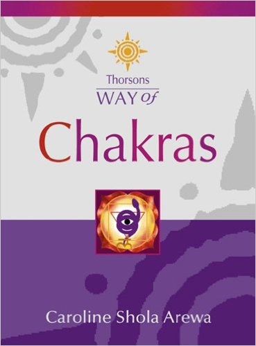 Way of Chakras by Caroline Shola Arewa