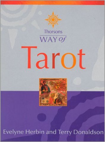 Way of Tarot Evelyne Herbin and Terry Donaldson